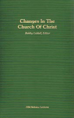 Changes In The Church Of Christ